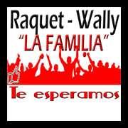 "RAQUE WALLY ""LA FAMILIA"""